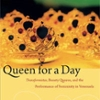 Queen for a Day by Marcia Ochoa